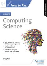 How to Pass Higher Computing Science: Second Edition