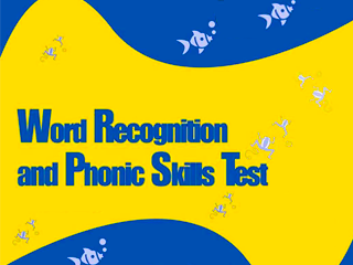 Word Recognition and Phonic Skills Test