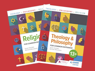 Theology, Philosophy and Religion 13+ Common Entrance