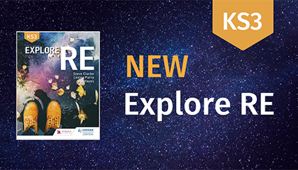 OUT NOW! Explore RE for Key Stage 3