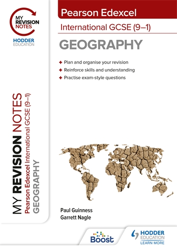 My Revision Notes: Pearson Edexcel International GCSE (9–1) Geography