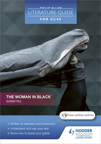 Philip Allan Literature Guide (for GCSE): The Woman in Black