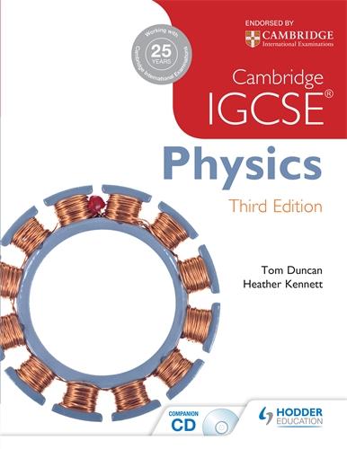 Cambridge IGCSE Physics 3rd Edition: Hodder Education