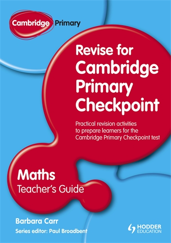 Cambridge Primary Revise for Primary Checkpoint Mathematics Teacher's Guide