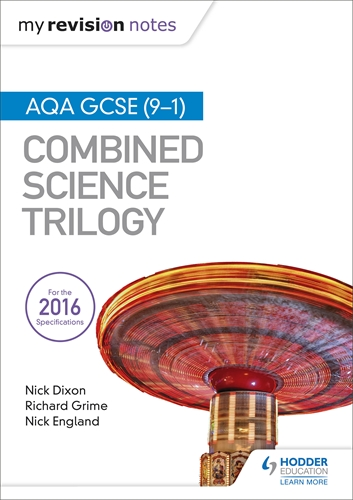 My revision notes aqa gcse 9 1 combined science trilogy hodder my revision notes aqa gcse 9 1 combined science trilogy publicscrutiny Gallery