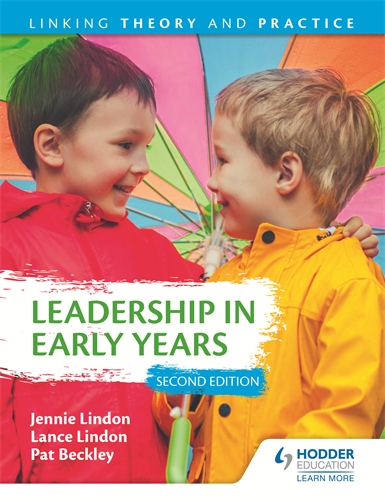 leadership and management of the early years Leadership has been under-researched in the early years (ey) sector of primary schools in england, especially in leading change for professional development the aim of this paper is to theorise what theleadership culture for ey practitioners.