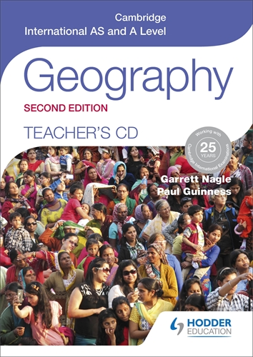 Cambridge International AS and A Level Geography Teacher's CD 2nd ed