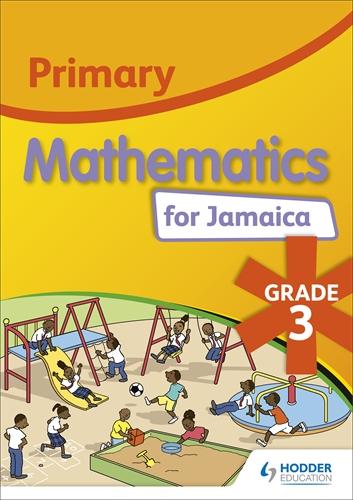 Primary Mathematics For Jamaica Grade 3 Student S Book