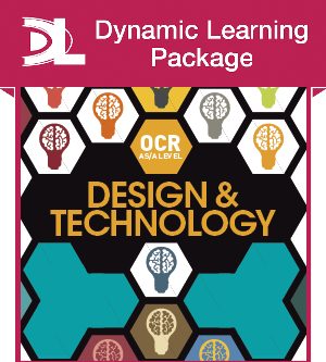 OCR Design and Technology for AS/A Level Dynamic Learning