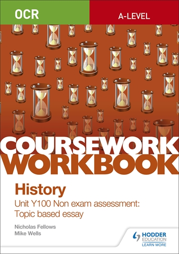 hodder education a level history coursework workbooks ocr a level history coursework workbook unit y100 non exam assessment topic based
