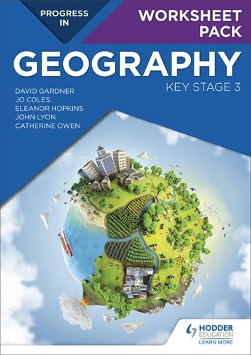 Progress in Geography: Key Stage 3 Worksheet Pack: Hodder Education