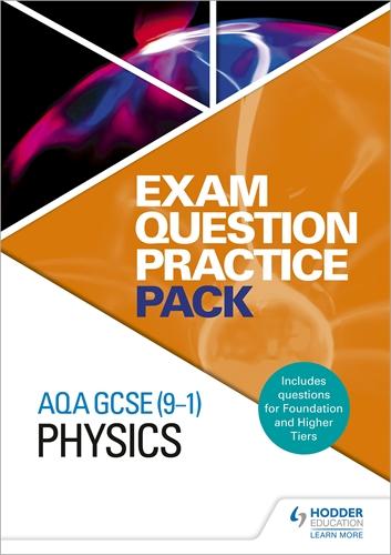 AQA GCSE (9-1) Physics: Exam Question Practice Pack: Hodder