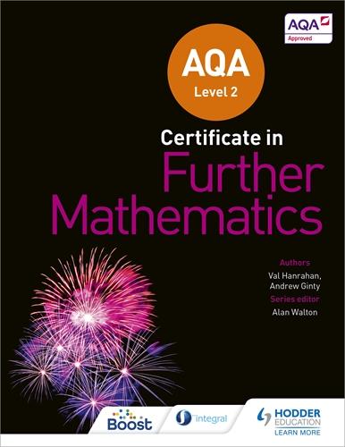 AQA Level 2 Certificate in Further Mathematics: Hodder Education