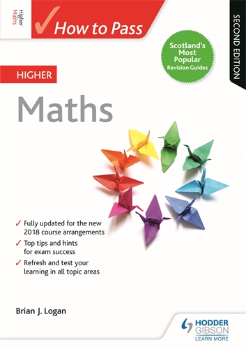 How to Pass Higher Maths: Second Edition: Hodder Education