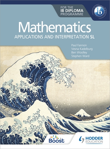 Mathematics for the IB Diploma: Applications and