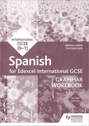 Edexcel International GCSE Spanish Grammar Workbook Second