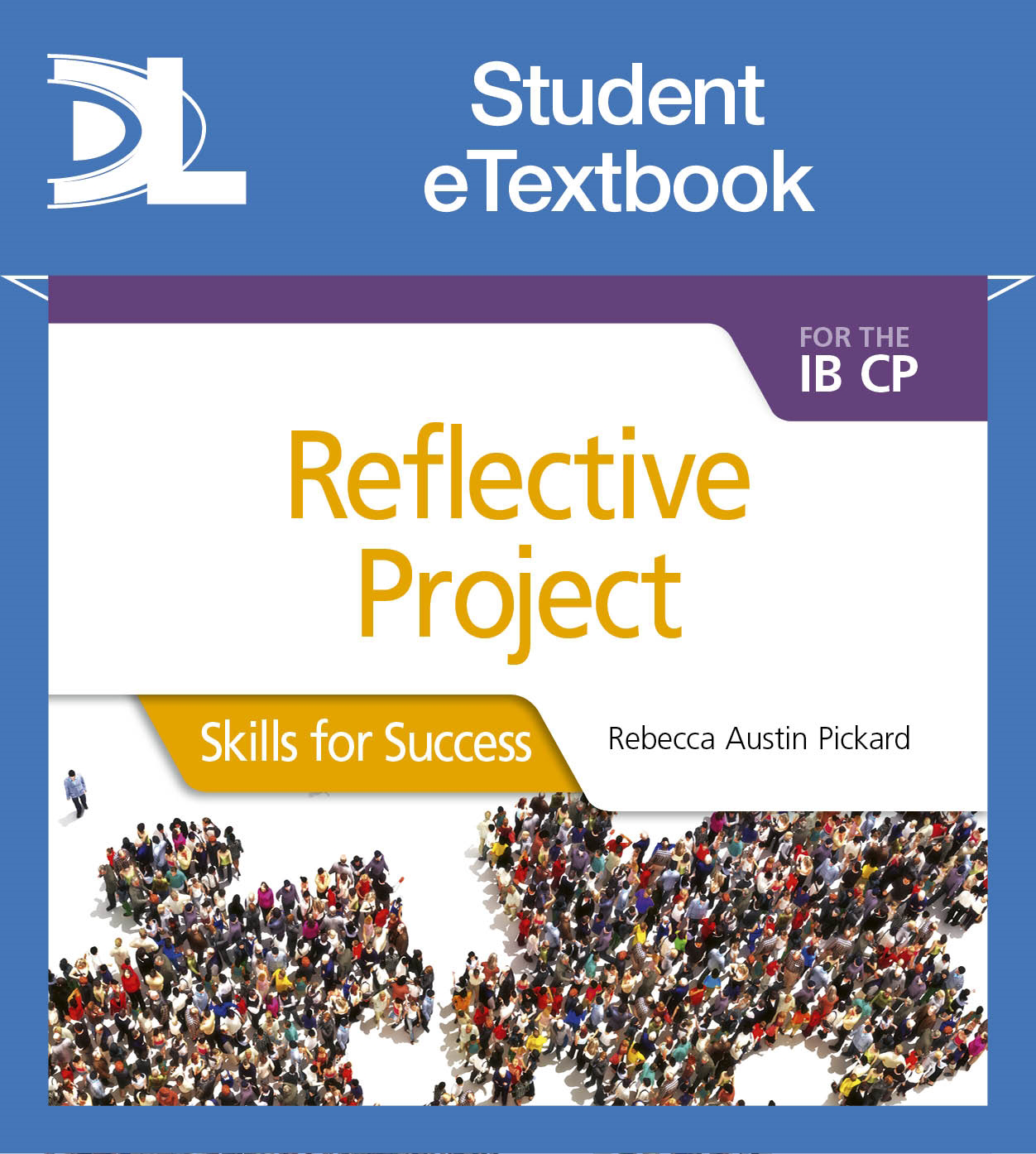 Reflective Project for the IB CP: Skills for Success Student eTextbook