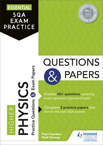 Essential SQA Exam Practice: Higher Physics Questions and